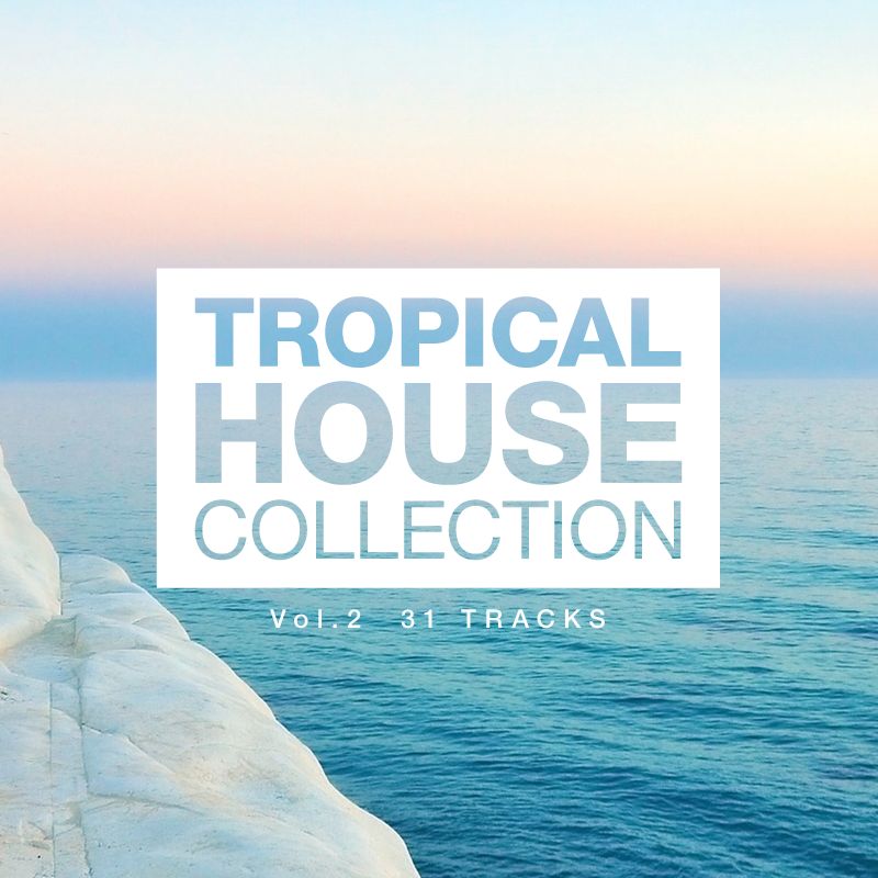 Tropical House Collection vol.2